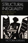 Structural Inequality Black Architects in the United States