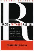 Racism Without Racists Color-blind Racism And the Persistence of Racial Inequality in the Un...