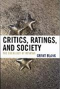 Critics, Ratings, and Society The Sociology of Reviews