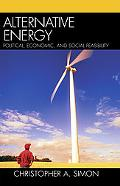 Alternative Energy Political, Economic, and Social Feasibility