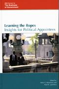Learning the Ropes Insights for Political Appointees