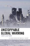 Unstoppable Global Warming Every 1500 Years