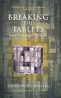 Breaking the Tablets Jewish Theology after the Shoah