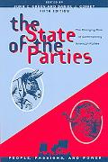 State of the Parties The Changing Role of Contemporary American Politics