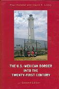 U.S.-Mexican Border in the Twentieth and Twenty-First Centuries