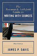 Rowman & Littlefield Guide to Writing With Sources