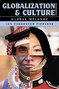 Globalization and Culture: Global MZlange, Second Edition