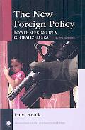 New Foreign Policy: Power Seeking in a Globalized Era