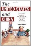 The United States and China: A History from the Eighteenth Century to the Present (Asia/Paci...