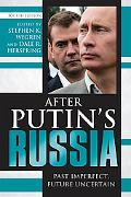 After Putin's Russia: Past Imperfect, Future Uncertain, Fourth Edition
