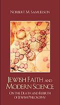 Jewish Faith and Modern Science: On the Death and Rebirth of Jewish Philosophy