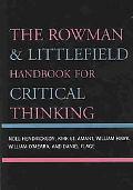 Rowman & Littlefield Handbook for Critical Thinking