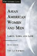Asian American Women and Men: Labor, Laws and Love