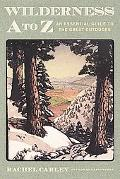 Wilderness A to Z An Essential Guide to the Great Outdoors