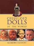 Celluloid Dolls of the World
