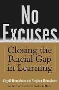 No Excuses Closing the Racial Gap in Learning