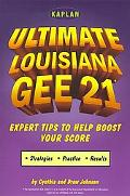 Ultimate Louisiana Gee 21 Graduation Exit Exam for the 21st Century