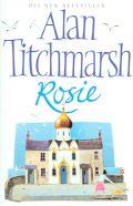 Rosie - Alan Titchmarsh - Hardcover