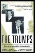 Trumps Three Generations That Built an Empire