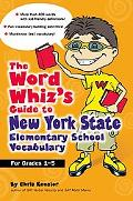 Word Whiz's Guide to New York Elementary School Vocabulary Learning Activities for Parents a...