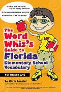 Word Whiz's Guide to Florida Elementary School Vocabulary
