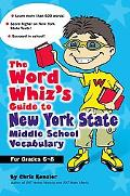 Word Whiz's Guide to New York Middle School Vocabulary