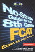 No-Stress Guide to the 8th Grade Fcat
