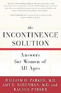 Incontinence Solution Answers for Women of All Ages