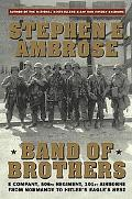 Band of Brothers E Company, 506th Regement, 101st Airborne from Normandy to Hitler's Eagle'S...
