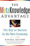 Metaknowledge Advantage The Key to Success in the New Economy