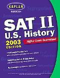 Kaplan Sat II U. S. History 2002-2003