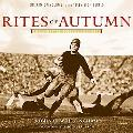 Rites of Autumn The Story of College Football