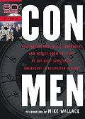 Con Men Fascinating Profiles of Swindlers and Rogues from the Files of the Most Successful B...