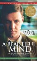 Beautiful Mind A Biography of John Forbes Nash, Jr., Winner of the Nobel Prize in Economics,...