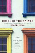Hotel of the Saints Stories