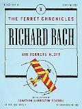 Air Ferrets Aloft Ferret Chronicles #2