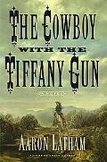 Cowboy With the Tiffany Gun
