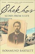 Chekhov Scenes from a Life