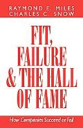 Fit, Failure, and the Hall of Fame How Companies Succeed or Fail