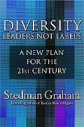 Diversity Leaders Not Labels