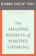 Amazing Results Through Positive Thinking