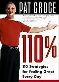 110% 110 Strategies for Feeling Great Every Day