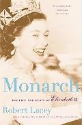 Monarch The Life and Reign of Elizabeth II