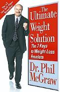 Ultimate Weight Solution: The 7 Keys to Weight Loss Freedom