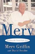 Merv Making the Good Life Last