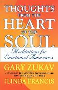 Thoughts from the Heart of the Soul Thoughts for Emotional Awareness