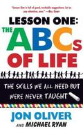 Lesson One the ABCs of Life The Skills We Need but Were Never Taught