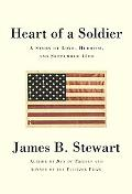 Heart of a Soldier A Story of Love, Heroism, and September 11th