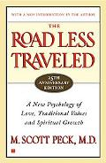 Road Less Traveled A New Psychology of Love, Traditional Values and Spiritual Growth