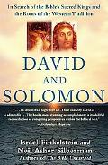 David And Solomon In Search of the Bible's Sacred Kings And the Roots of the Western Tradition